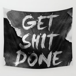 Motivational get it done Wall Tapestry