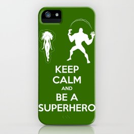 Keep Calm and Be a Superhero iPhone Case