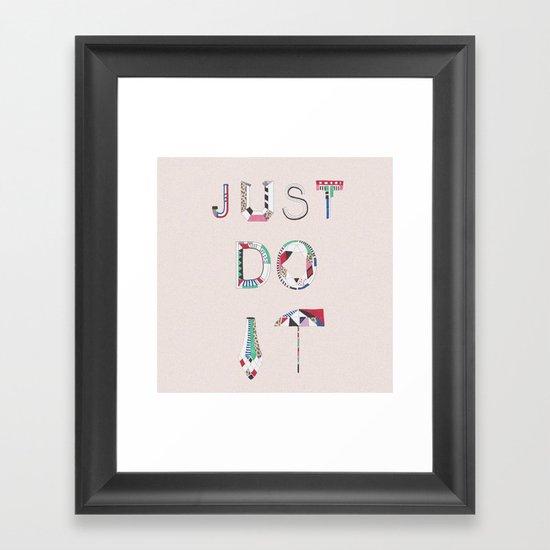 JUST DO IT Framed Art Print