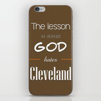 lebron iPhone & iPod Skins featuring God Hates Cleveland by thebuccanear