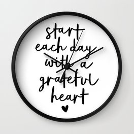 Start Each Day With a Grateful Heart black and white typography minimalism home room wall decor Wall Clock