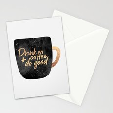 Drink coffee and do good 1 Stationery Cards