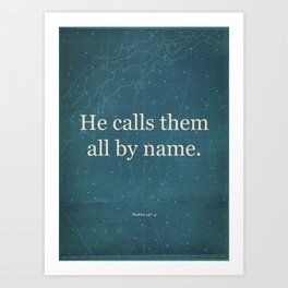 He Calls Them All By Name. Art Print