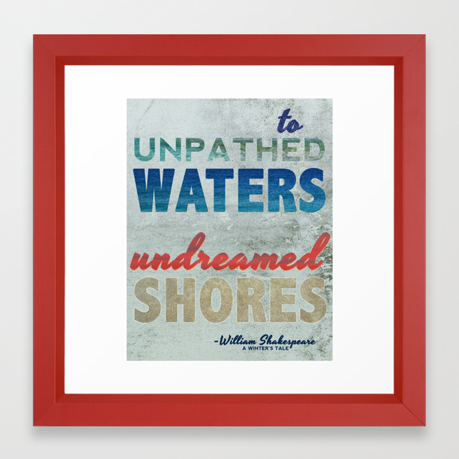 to unpathed waters undreamed shores shakespeare motivational