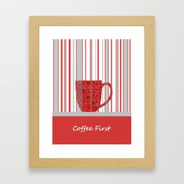 Coffee First With Stripes Framed Art Print