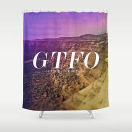 GTFO Shower Curtain