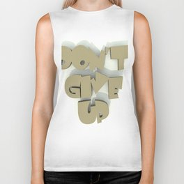 Don't give up #1 Biker Tank