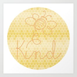 "Honey ""Bee"" Kind - Be Kind Honeycomb Circle Art Print"