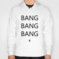 big bang Hoodies featuring Bang Bang Bang by GUUD