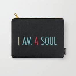I am a Soul Carry-All Pouch