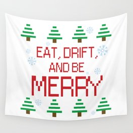 Eat, Drift, and be Merry Wall Tapestry