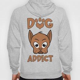 Dog addict Hoody