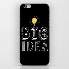 BIG IDEA iPhone Skin