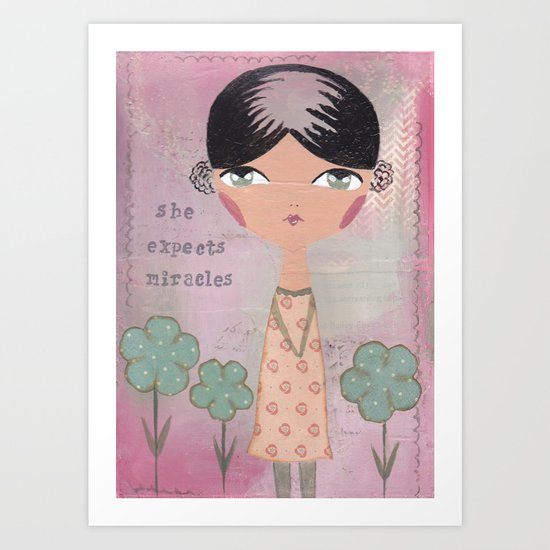 She expects miracles Art Print