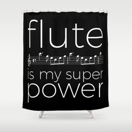 Flute is my super power (kv299) - black Shower Curtain