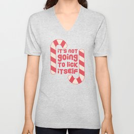 Its Not Going To Lick Itself Christmas Candy Cane Gift design Unisex V-Neck