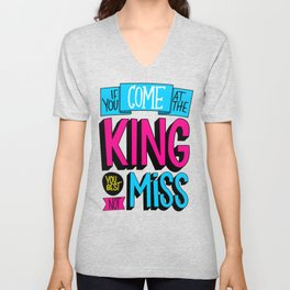 Come At the King Unisex V-Neck