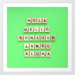 Hola Hello Bonjour Jambo Aloha Art Print