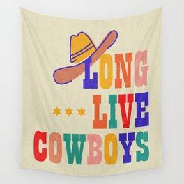 LONG LIVE COWBOYS Wall Tapestry