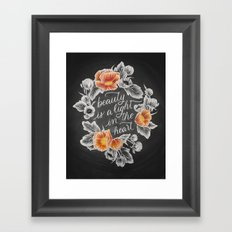 Beauty is a Light in the Heart Framed Art Print