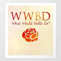 What Would Belle Do? Art Print