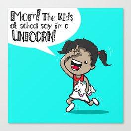 I'm A Unicorn Canvas Print