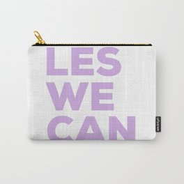 LES WE CAN Carry-All Pouch