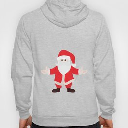 Christmas Santa Claus is Coming to Hug You Hoody
