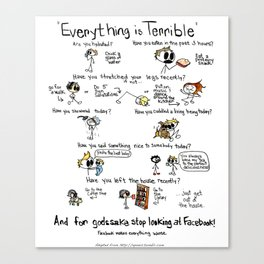 Everything is Terrible Canvas Print