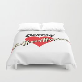 Denton - Home of Happiness Duvet Cover