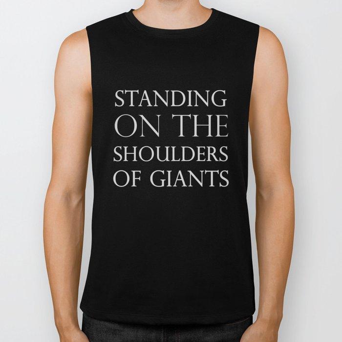 Standing on the Shoulders of Giants Biker Tank