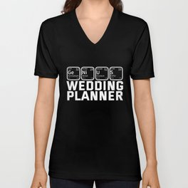 Wedding Planner  Bridesmaid Gift Unisex V-Neck