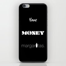 Love, Money, Margaritas.   Typography iPhone & iPod Skin
