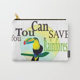 You TouCan Save The Rainforest Carry-All Pouch