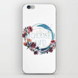 wonder - choose kind iPhone Skin