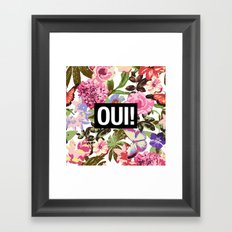 OUI Framed Art Print