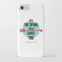 It's the TRYING iPhone Case