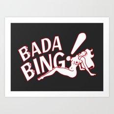 Neon Bada Bing! Art Print