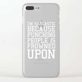 I'm Sarcastic Funny Quote Clear iPhone Case