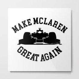 Make Mclaren Metal Print