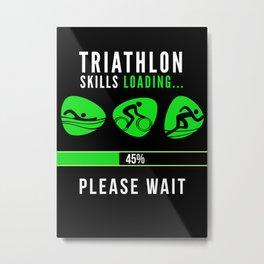 Triathlete Funny Gift Idea Metal Print