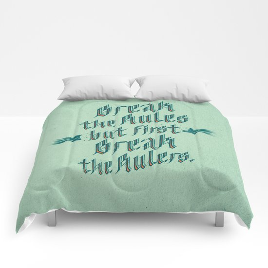 break the rules Comforters