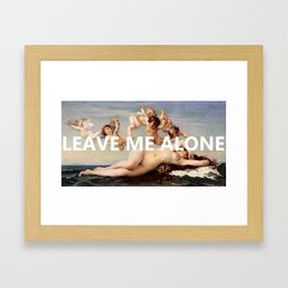~leave me alone~ Framed Art Print
