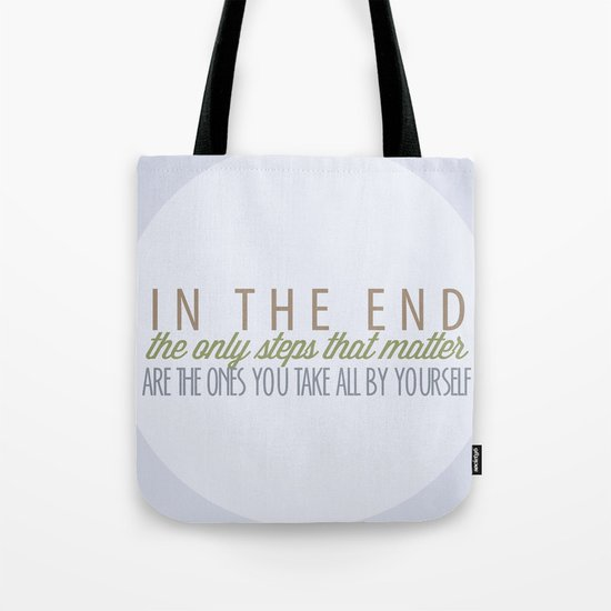 Can't Go Back Now Tote Bag