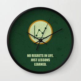Lab No. 4 - No Regrets In Life Just Lessons Learned Business Quotes Wall Clock