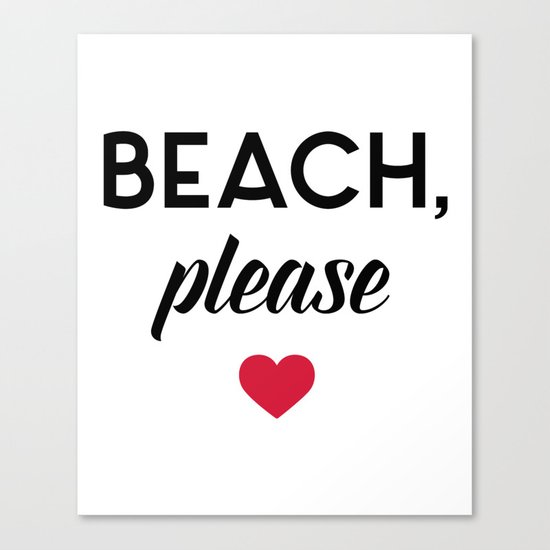 New Beach Please Funny Quote Canvas Print