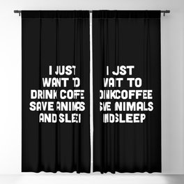 Drink Coffee Funny Quote Blackout Curtain