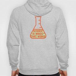 Science is magic that works Hoody