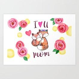 I love you mom Art Print