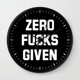 Zero Fucks Given (Black & White) Wall Clock